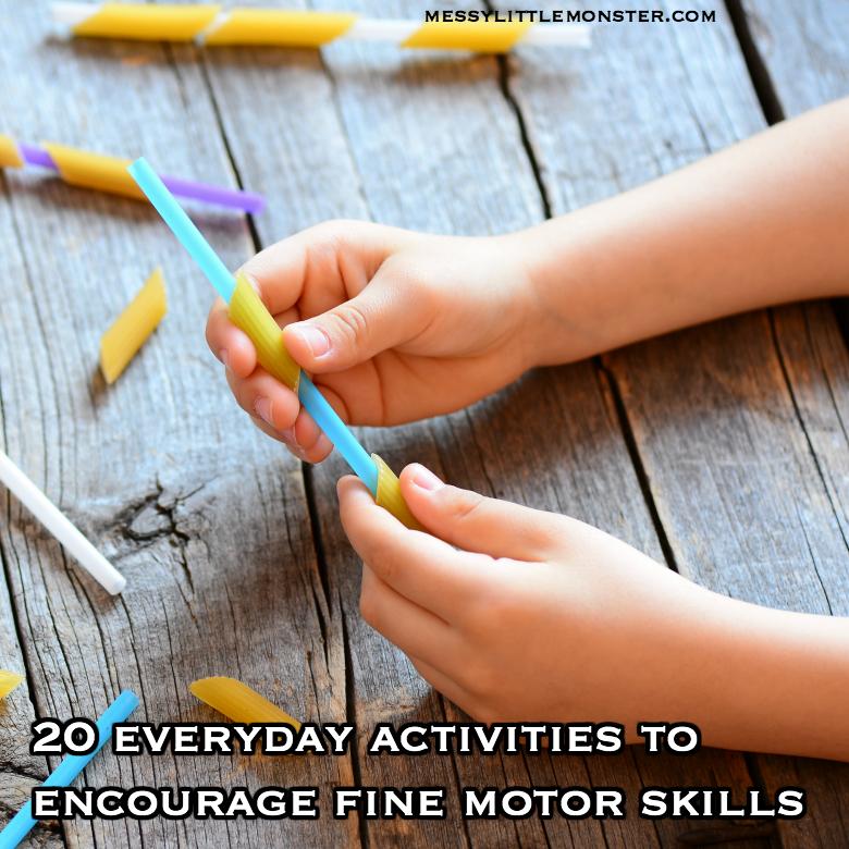 20 everyday activities to encourage fine motor skills
