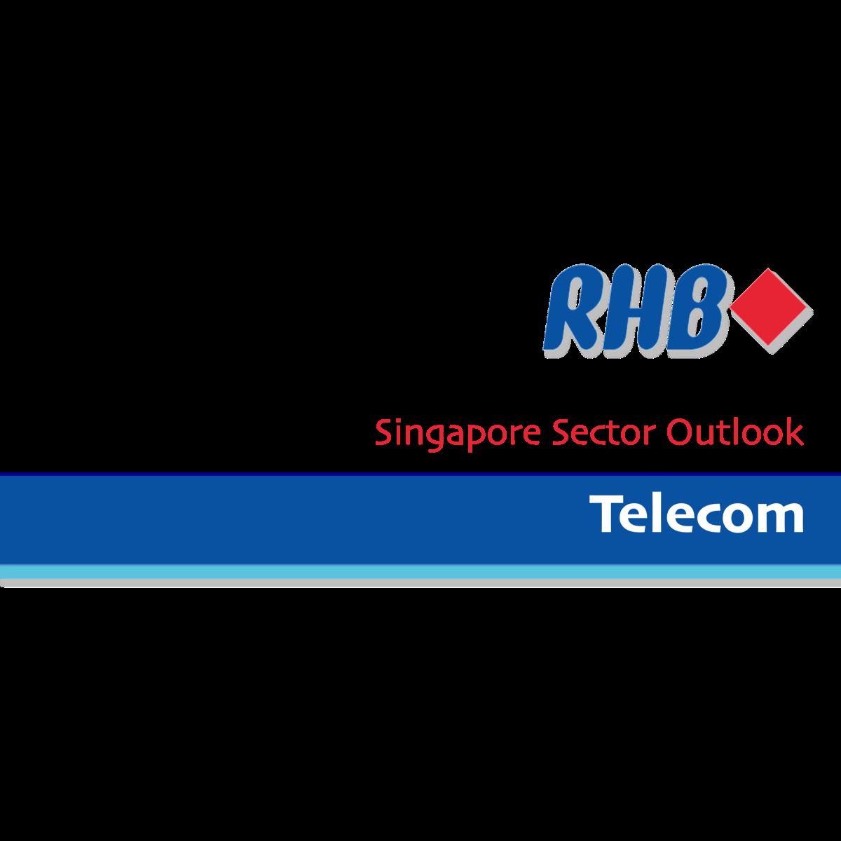 Singapore Telecom Sector - RHB Research   SGinvestors.io