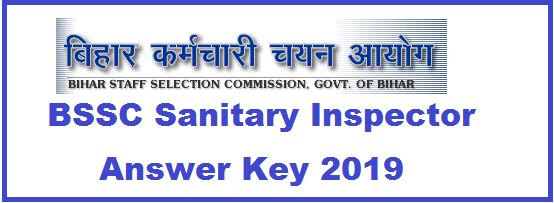 BSSC Sanitary Inspector Answer Key 2019 Download