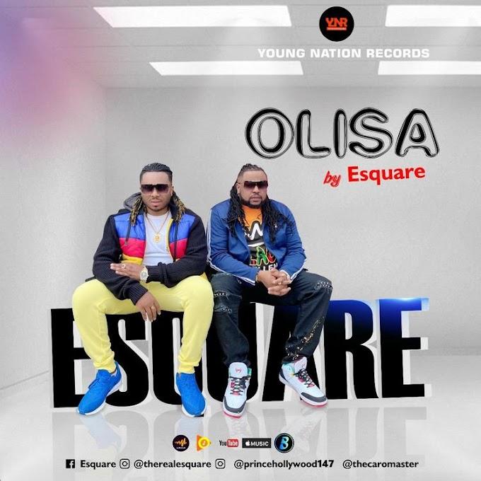 MUSIC+VIDEO: Esquare – Olisa
