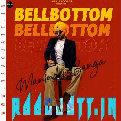 Bell Bottom by Maninder Banga lyrics