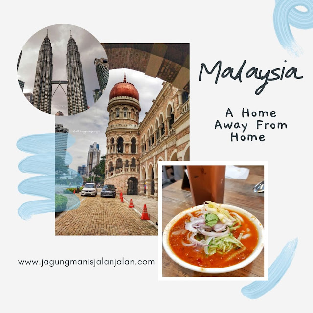 Malaysia, A Home Away From Home