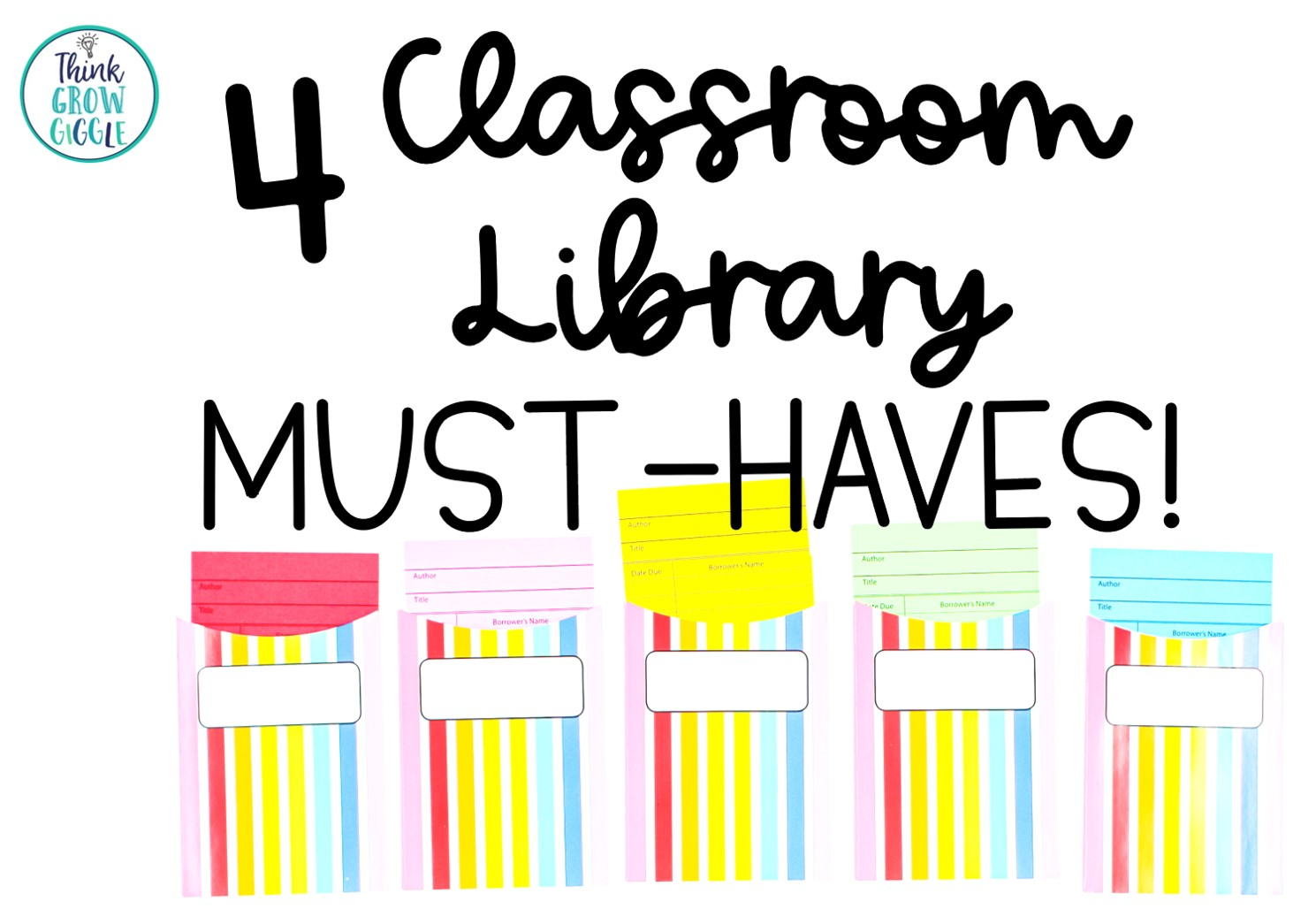 4 Classroom Library Must Haves