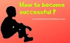 How to become successful ? In 2020