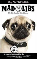 http://www.amazon.com/Dog-Ate-My-Mad-Libs/dp/0843182938/ref=pd_bxgy_14_img_2?ie=UTF8&refRID=1G758H9STXXN7JJB6YCN