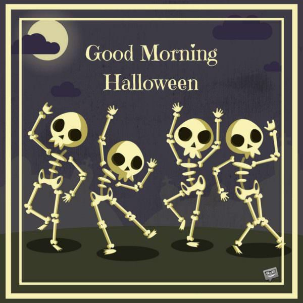 good-morning-Halloween-skeleton