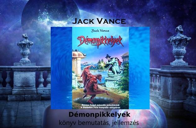 Jack Vance – Démonpikkelyek könyv bemutatás, jellemzés