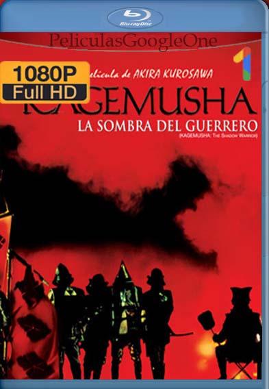 Kagemusha[1980] [1080p BRrip] [Latino-Japones] [GoogleDrive] LaChapelHD