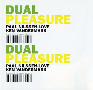 Paal Nilssen-Love, Ken Vandermark, Dual Pleasure