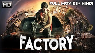 FACTORY (2019) Hindi Dubbed 300MB HDRip 480p x264