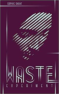 https://www.lesreinesdelanuit.com/2019/07/waste-experiment-de-sophie-dabat.html
