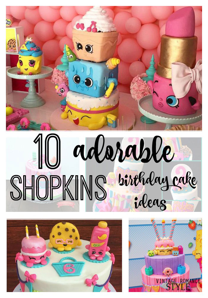 10 Adorable Shopkins Birthday Cake Ideas