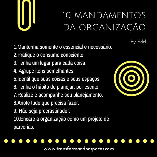 10 mandamentos da organização: os hábitos que mudarão a sua vida!