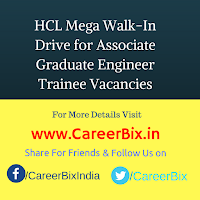 HCL Mega Walk-In Drive for Associate Graduate Engineer Trainee Vacancies