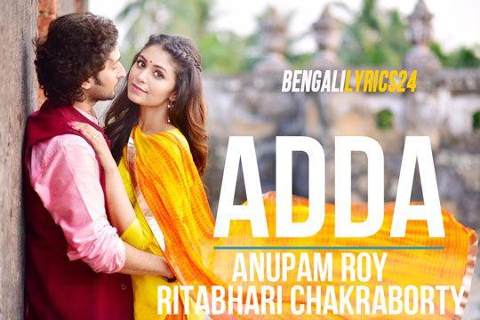 Adda - Anupam Roy, Ritabhari Chakraborty
