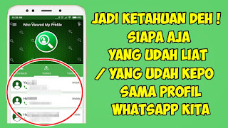 Cara Mengetahui Siapa Saja Yang Melihat Profil Whatsapp Kita