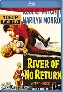 Rio Sin Retorno [1954] [1080p BRrip] [Latino-Inglés] [GoogleDrive] RafagaHD