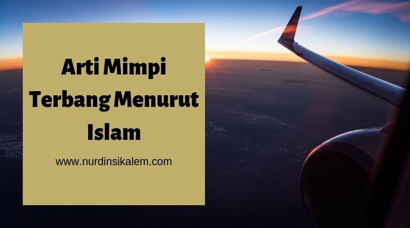 Arti mimpi terbang menurut islam