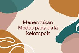 Cara mudah menentukan modus pada data kelompok, Materi Statistika