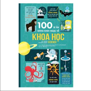 100 Bí Ẩn Đáng Kinh Ngạc Về Khoa Học (USBORNE - 100 Things To Know About Science) ebook PDF EPUB AWZ3 PRC MOBI