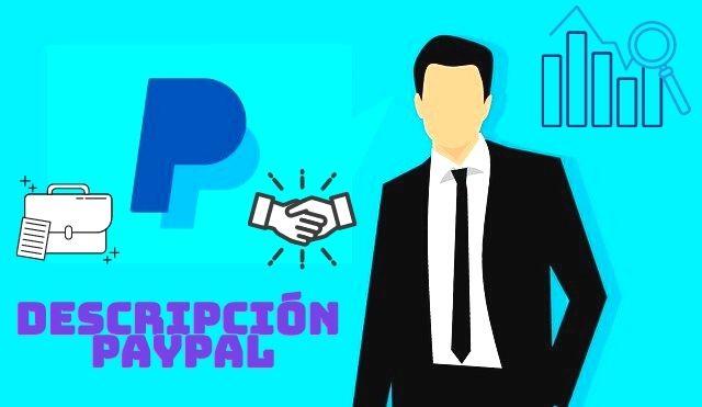 ¿Cómo escribir una buena Descripción de mi Empresa durante la revisión de PayPal 2021