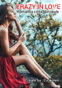 Novel Crazy In Love Karya Cici Olen Full Episode