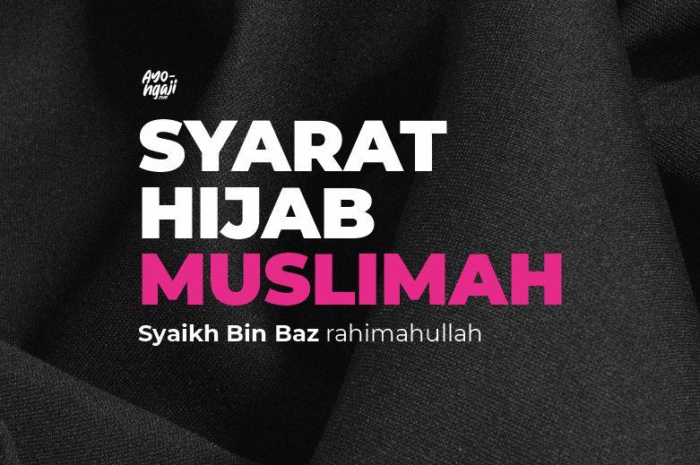 Syarat Hijab Muslimah