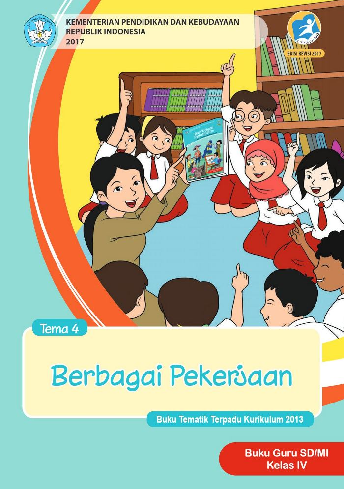 Buku Guru Tematik SD Kelas IV Tema 4 Berbagai Pekerjaan