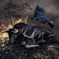 """Ο δίσκος των Rebellion """"We Are The People"""""""
