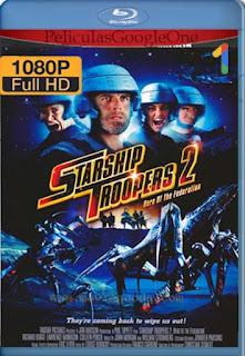 Starship Troopers 2: El Heroe De La Federacion [2004] [1080p BRrip] [Latino-Inglés] [GoogleDrive] RafagaHD