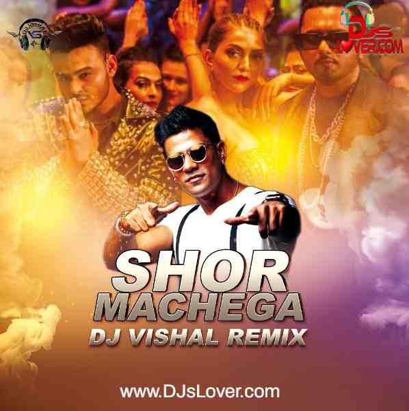 Shor Machega Remix DJ Vishal mp3 song download