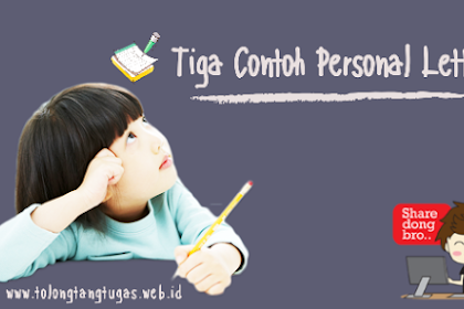 3 Contoh Personal Letter
