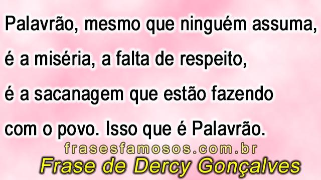 Frase de Dercy Gonçalves