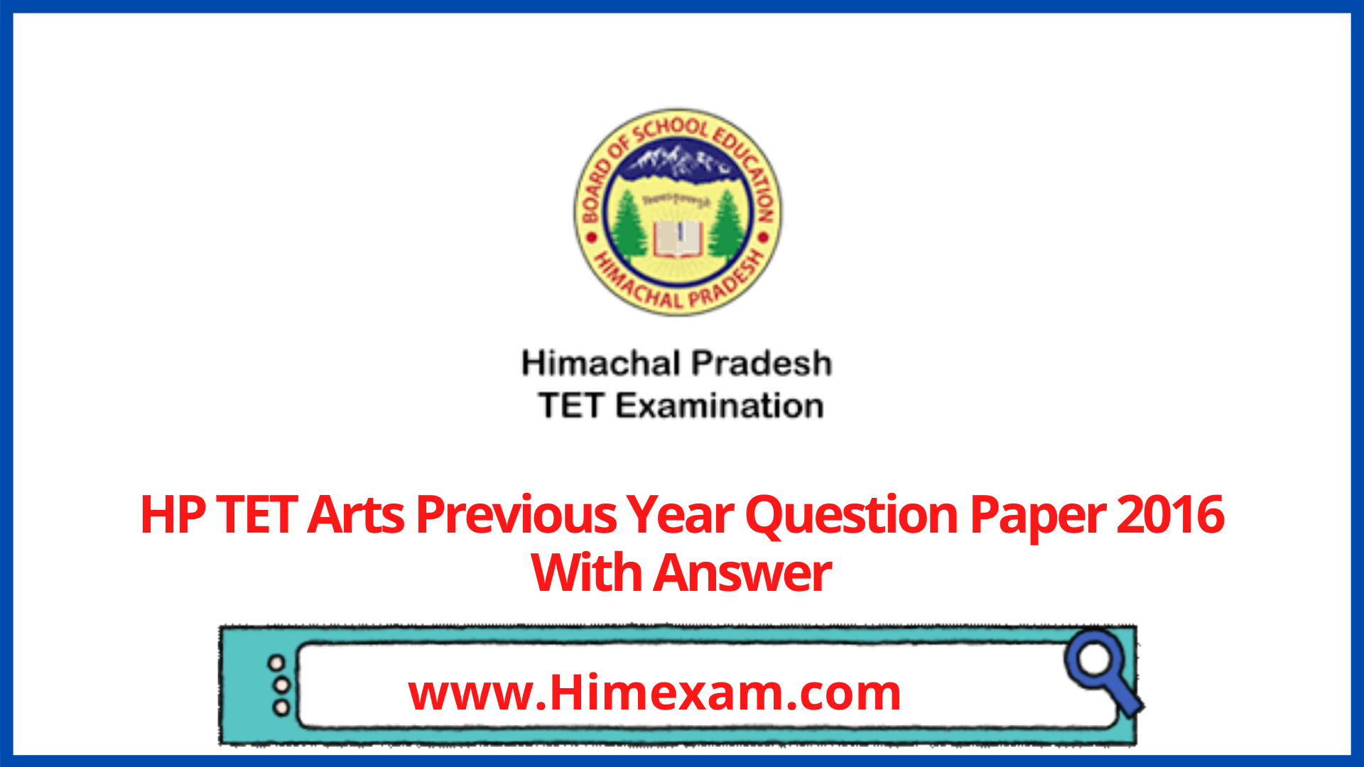 HP TET Arts Previous Year Question Paper 2016 With Answer