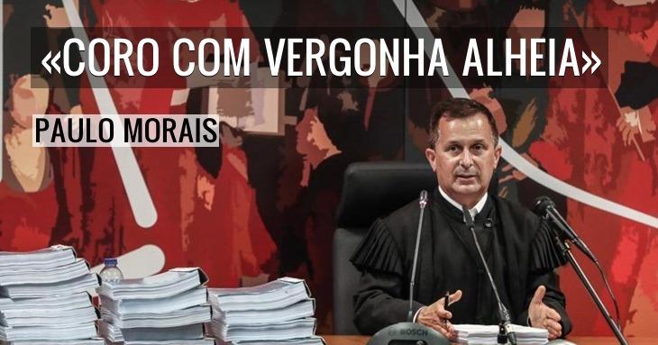 Processo Marquês: «Coro com vergonha alheia» - Paulo Morais