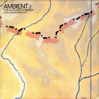 Harold Budd, Brian Eno, Ambient 2: The Plateaux of Mirror