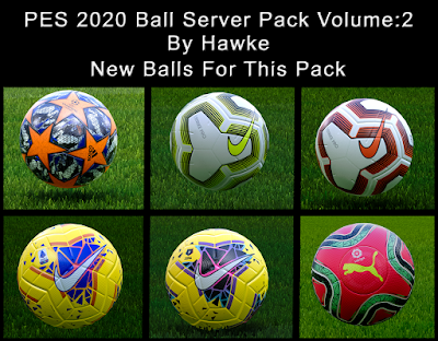PES 2020 Ball-Server Pack vol 2 by Hawke [ 128 Balls ]
