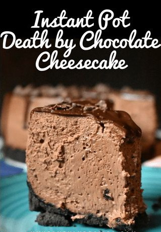 Instant Pot Death by Chocolate Cheesecake Recipe