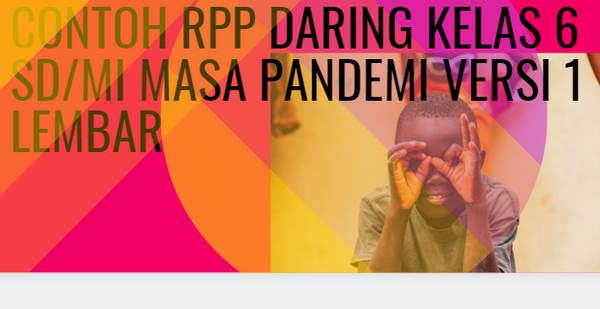 Contoh RPP Daring Kelas 6 SD/MI Masa Pandemi versi 1 Lembar