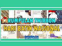 Kumpulan Twibbon Hari Batik Nasional 2 Oktober 2021