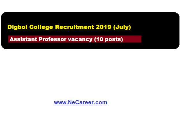 Digboi college recruitment 2019 (July)