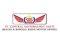 Lowongan Kerja PT. Central Motorsandy Sakti Bulan Januari 2020 - Solo