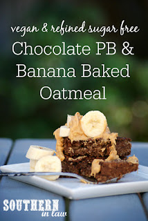 Vegan Chocolate Peanut Butter and Banana Baked Oatmeal Recipe - clean eating recipe, breakfast, gluten free,  sugar free, healthy,  low fat