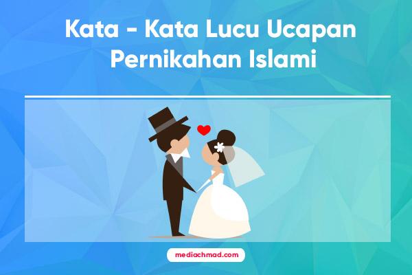 Kumpulan Kata Mutiara Pernikahan Islami Indah Penuh Makna