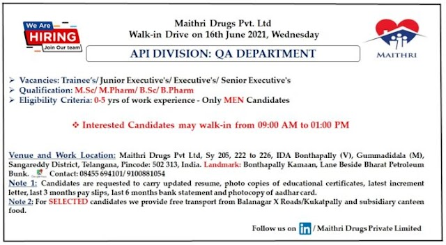 Maithri Drugs | Walk-In for Freshers and Expd in QA on 16th Jun 2021