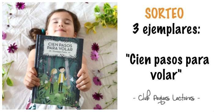 libro infantil juvenil Cien pasos para volar giuseppe festa superación personal, ceguera, discapacidad, naturaleza, amistad
