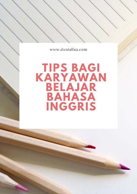 tips bagi karyawan belajar bahasa inggris