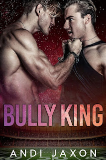 Bully King | Andi Jaxon