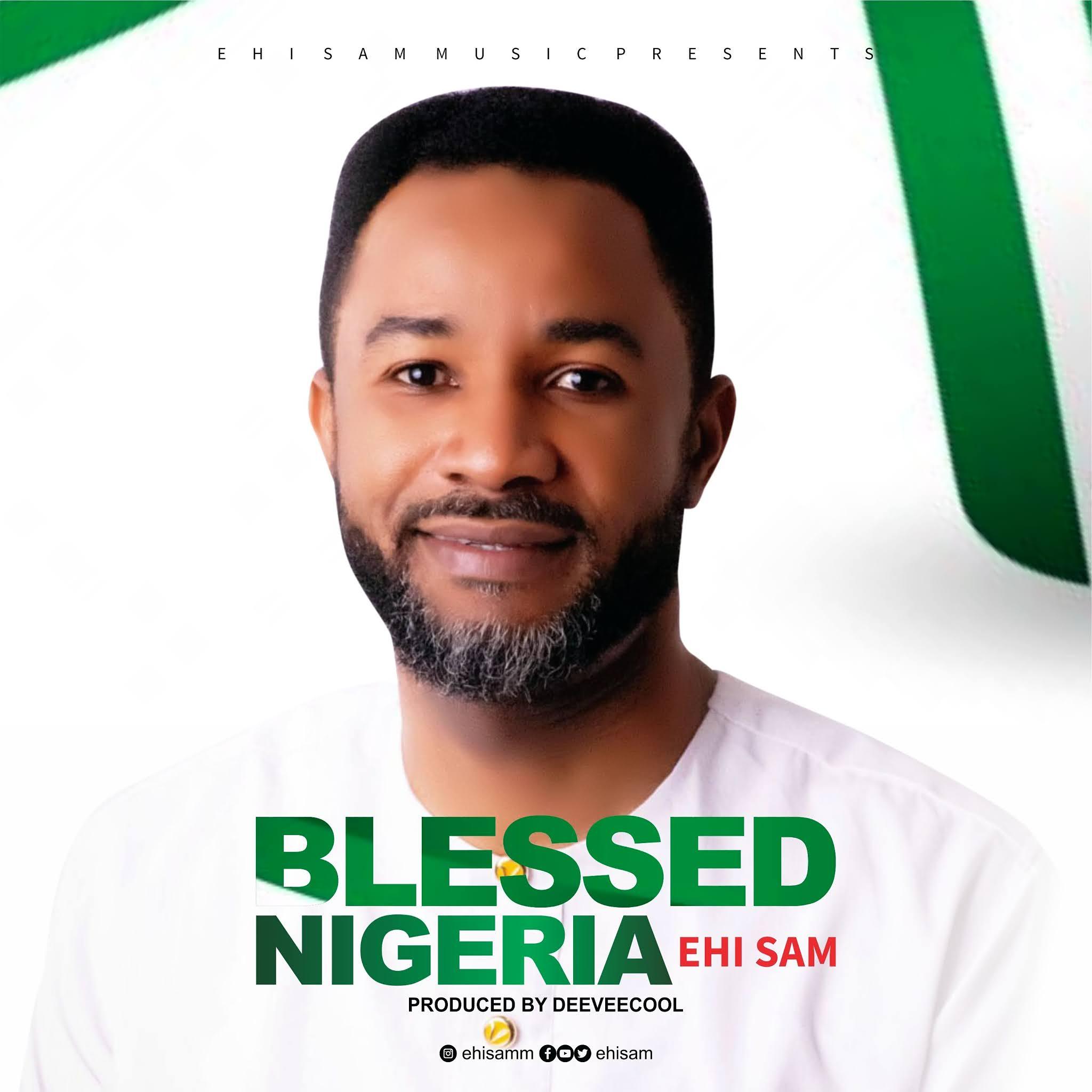 Blessed Nigeria - Ehi Sam