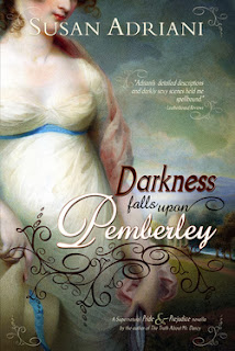 http://www.amazon.com/Darkness-Falls-Upon-Pemberley-Supernatural/dp/0615806740/ref=sr_1_4?ie=UTF8&qid=1377719094&sr=8-4&keywords=susan+adriani